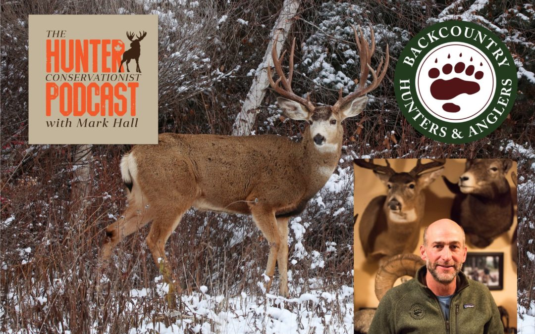 Episode 12 – BC Backcountry Hunters and Anglers with Bill Hanlon