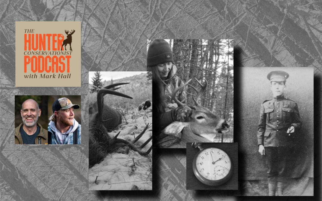 Episode 35 – A WWI Soldier, A Modern Hunter and Two Whitetail Bucks