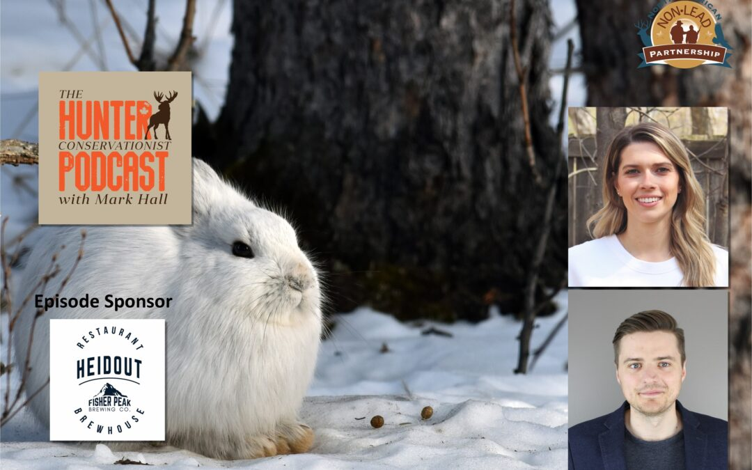 Episode 39 – Snowshoe Hares with Dr. Yasmine Majchrzak and Dr. Michael Peers