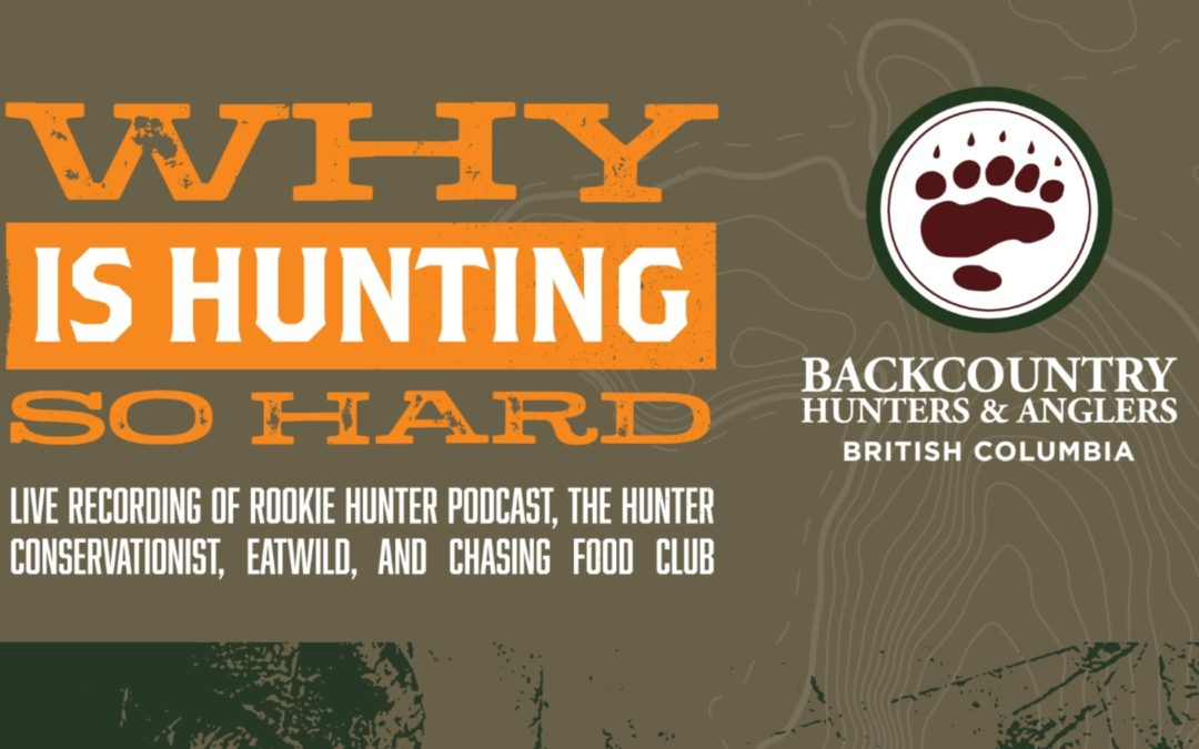 Live Podcast – Why is Hunting So Hard?